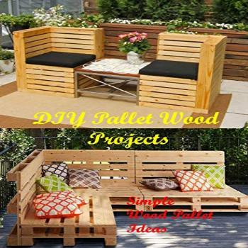 DIY Pallet Wood Projects: Simple Wood Pallet Ideas: Make