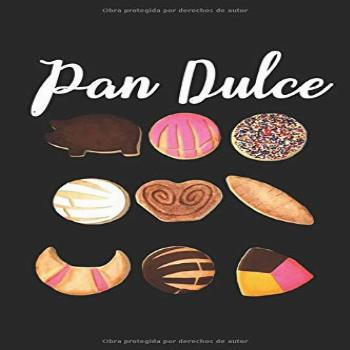 Pan Dulce Mexican Sweet bread Journal Notebook (Spanish